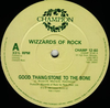 "WIZZARDS OF ROCK ""GOOD THANG / STONE TO THE BONE"" (12INCH)"