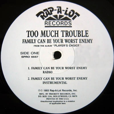 "TOO MUCH TROUBLE ""FAMILY / IF YOU AIN'T SUCKIN"" (12"")"