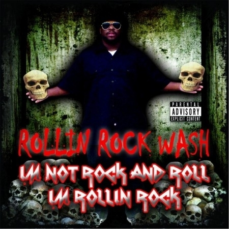 "WASH-OFF ""I'M NOT ROCK AND ROLL I'M ROLLIN ROCK"" (CD)"
