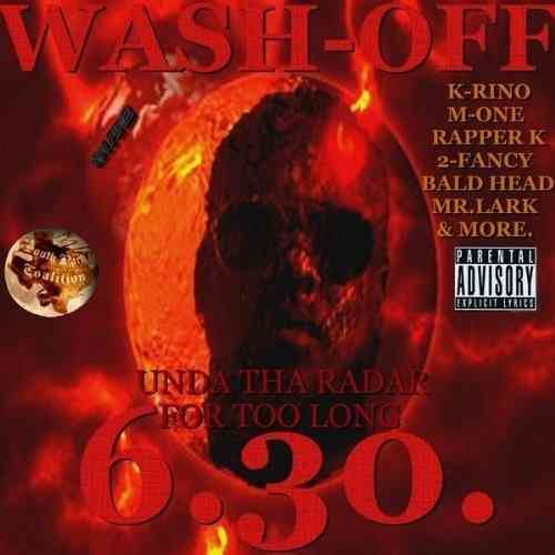 "WASH-OFF (FROM THE SPC) ""UNDA THA RADAR FOR TOO LONG"" (CD)"