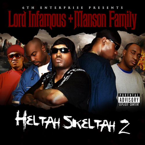 "LORD INFAMOUS + MANSON FAMILY ""HELTAH SKELTAH 2"" (NEW CD)"