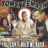 "TOM SKEEMASK ""YOU CAN'T HOLD ME BACK"" (USED CD)"