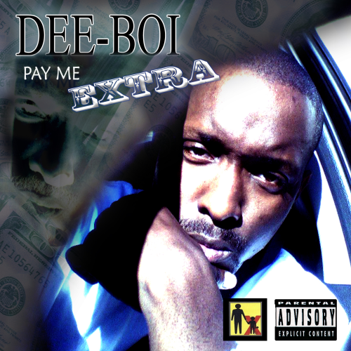 "DEE-BOI ""PAY ME EXTRA"" (CD)"