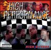 "HIGH PERFORMANCE ""HIGH OCTANE"" (CD)"
