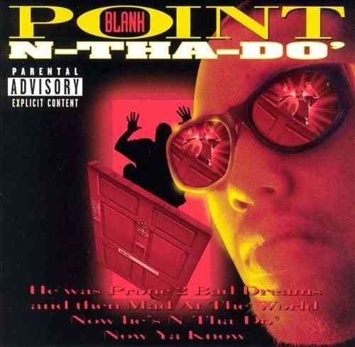 "POINT BLANK ""N-THA-DO'"" (USED CD)"
