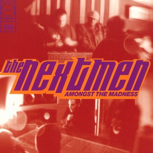 "THE NEXTMEN ""AMONGST THE MADNESS"" (CD)"