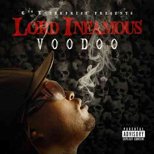 "LORD INFAMOUS ""VOODOO"" (NEW CD)"