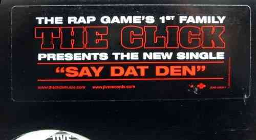 "THE CLICK ""SAY DAT DEN"" (12INCH)"
