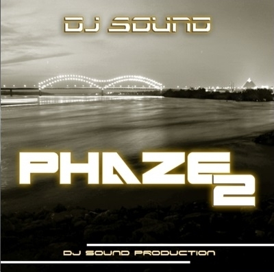 "DJ SOUND ""PHAZE 2"" (NEW CD)"