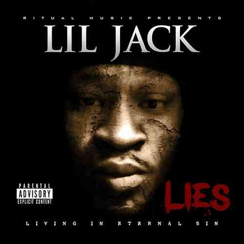 "LIL JACK ""LIES"" (NEW CD)"