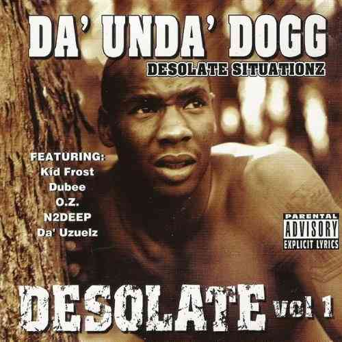 "DA' UNDA' DOGG ""DESOLATE VOL. 1"" (CD)"