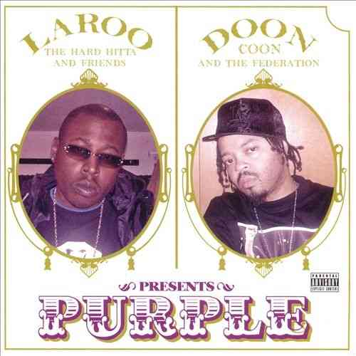 "LAROO THE HARD HITTA & DOON COON PRESENTS ""PURPLE"" (CD)"