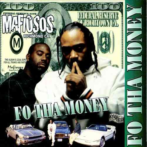 "MAFIOSOS ""FO THA MONEY"" (NEW CD)"