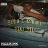 "DAZZIE DEE ""WHO'Z DOWN WIT ME"" (MAXI CD)"