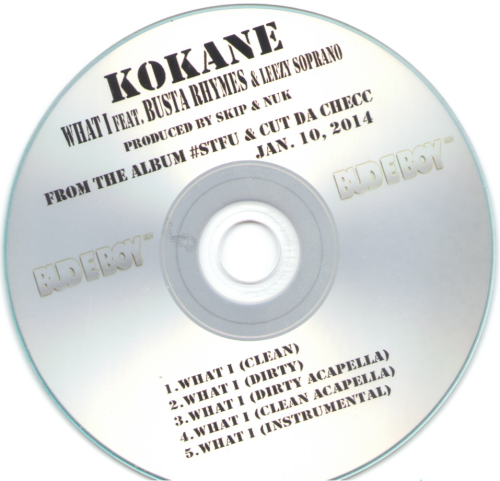 "KOKANE ""WHAT I"" [FEAT. BUSTA RHYMES & LEEZY SOPRANO] (MAXI-CD)"