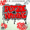 "G.P.M. ENTERTAINMENT PRESENTS ""EASTSIDE OR NOTHING"" (CD)"