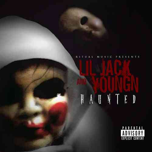 "LIL JACK & YOUNGN ""HAUNTED"" (NEW CD)"