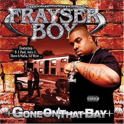 "FRAYSER BOY ""GONE ON THAT BAY"" (USED CD)"