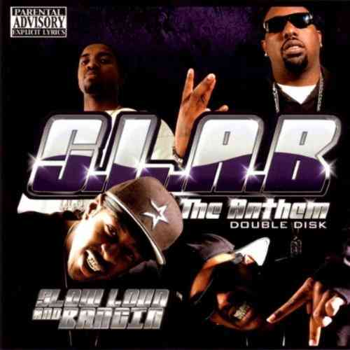 "S.L.A.B. (SLOW LOUD AND BANGIN) ""THE ANTHEM"" (USED 2-CD)"