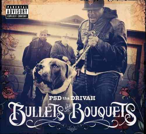 "PSD THA DRIVAH ""BULLETS AND BOUQUETS"" (USED CD)"