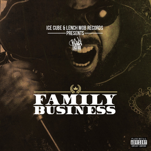 "RAPMAZON - ICE CUBE & LENCH MOB REC. ""FAMILY BUSINESS ..."