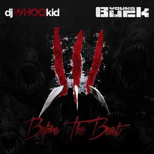 "YOUNG BUCK ""BEFORE THE BEAST"" (FREE DOWNLOAD)"