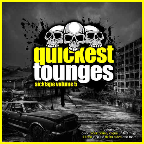 "QUICKEST TONGUES ""SICKTAPE VOL. 5"" (FREE DOWNLOAD)"