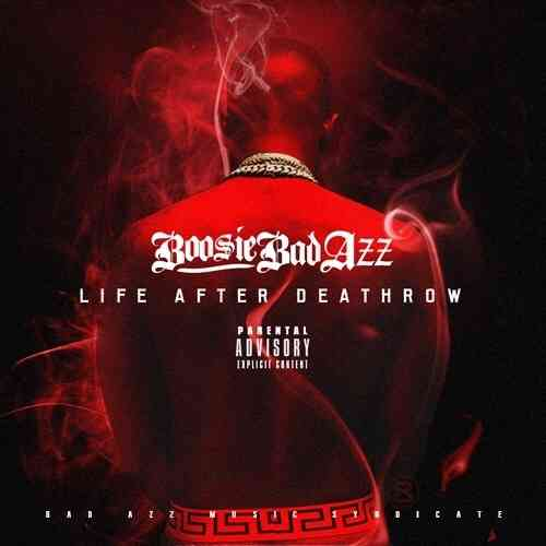 "LIL BOOSIE AKA BOOSIE BAD AZZ ""LIFE AFTER DEATHROW"" (FREE DOWNLOAD)"