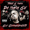 "DA MAFIA 6IX ""6IX COMMANDMENTS"" (FREE DOWNLOAD)"