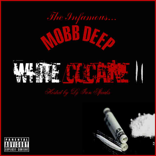 "MOBB DEEP ""WHITE COCAINE 2"" (FREE DOWNLOAD)"
