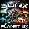"SO6IX ""PLANET 6IX: CHPT. 3.6"" (FREE DOWNLOAD)"