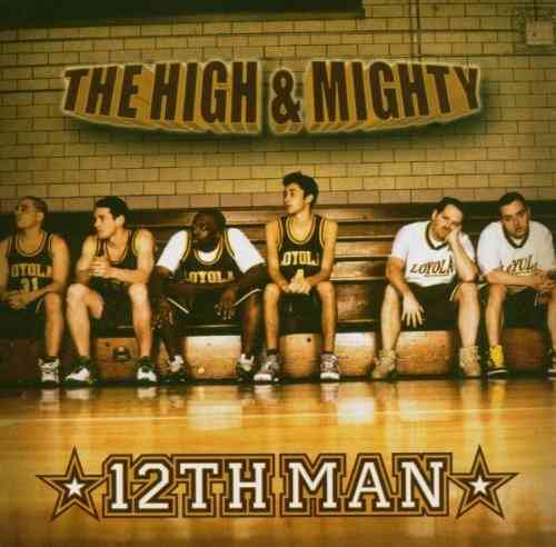 "THE HIGH & MIGHTY ""12TH MAN"" (USED CD)"
