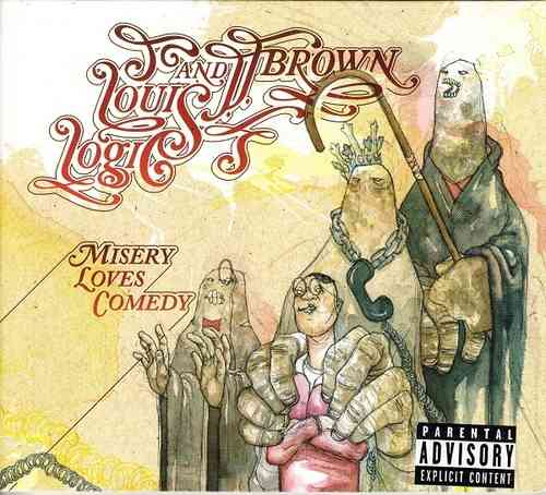 "LOUIS LOGIC & J.J. BROWN ""MISERY LOVES COMEDY"" (USED CD)"