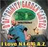 "D OF TRINITY GARDEN CARTEL ""I LOVE N.I.G.G.A.Z."" (USED CD)"