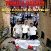 "TRINITY GARDEN CARTEL ""DON'T BLAME IT ON DA MUSIC"" (USED CD)"