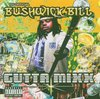"BUSHWICK BILL ""GUTTA MIXX"" (USED CD)"