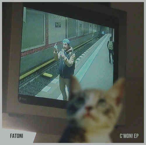 "FATONI ""C`MON! EP"" (FREE DOWNLOAD)"