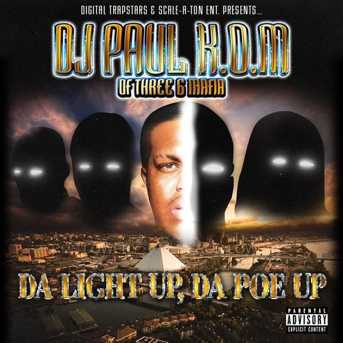"DJ PAUL ""DA LIGHT UP, DA POE UP"" (FREE DOWNLOAD)"