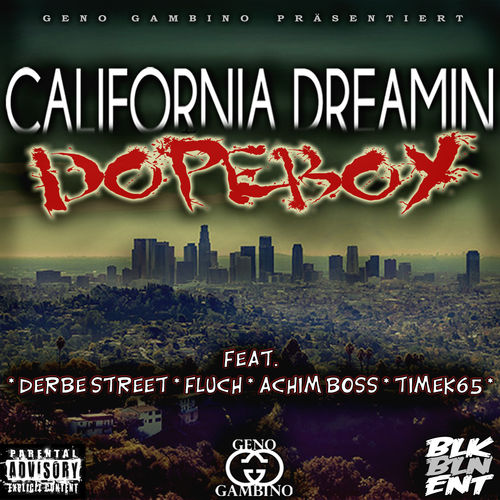 "GENO GAMBINO ""CALIFORNIA DREAMIN DOPEBOY"" (DOWNLOAD)"