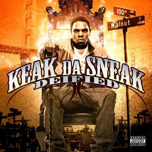 "KEAK DA SNEAK ""DEIFIED"" (NEW CD)"