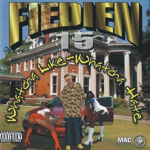 "FIEDIEN ""WHATCHA LIKE-WHATCHA HATE"" (NEW CD)"