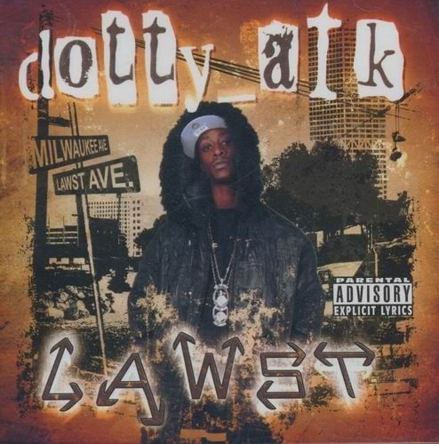 "DOTTY ATK ""LAWST"" (NEW CD)"
