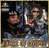 "SO6IX (LOCODUNIT & LIL INFAMOUS) ""FACES OF GOSPEL"" (NEW CD)"