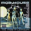 "VARIOUS ARTISTS ""MOB HOUSE 2: THE MOB-A-LENNIUM"" (USED CD)"