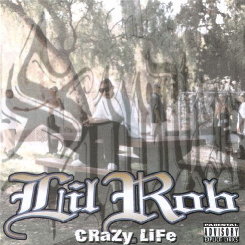 "LIL ROB ""CRAZY LIFE"" (USED CD)"