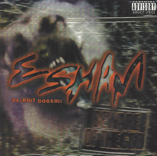 "ESHAM ""DETROIT DOGSHIT"" (USED CD)"