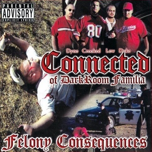 "CONNECTED (OF DARKROOM FAMILIA) ""FELONY CONSEQUENCES"" (USED CD)"