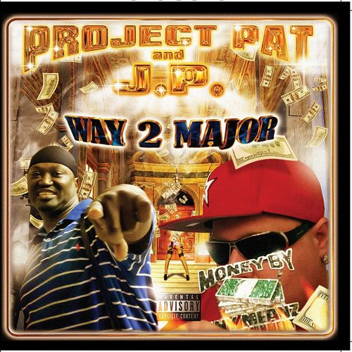 "PROJECT PAT AND J.P. ""WAY 2 MAJOR"" (NEW CD)"