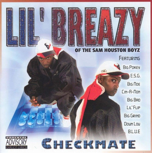 "LIL' BREAZY (OF THE SAM HOUSTON BOYZ) ""CHECKMATE"" (NEW CD)"