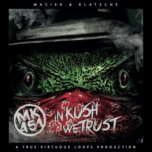 "MACIEK & KLATSCHE ""IN KUSH WE TRUST"" (NEW CD)"